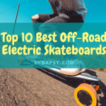Top 10 Best Off-Road Electric Skateboards of 2021