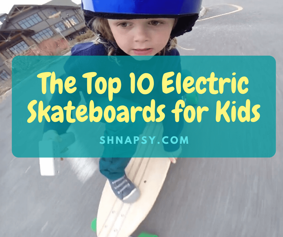 The Top 10 Best Electric Skateboards For Kids [for 2020]